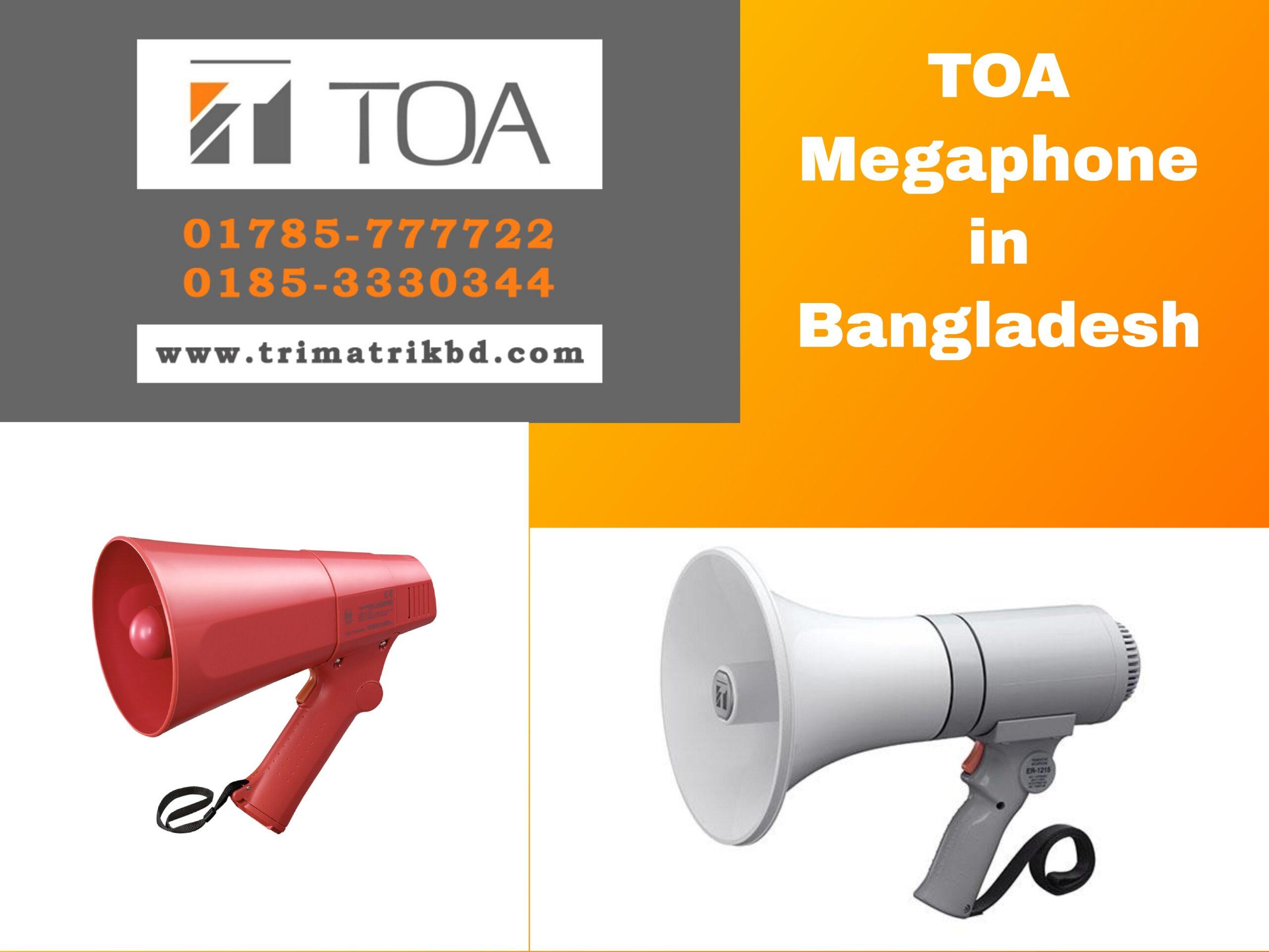 TOA Megaphone in Bangladesh